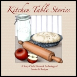 Kitchen Table Stories